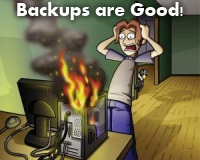 Backups are Good!