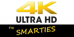 4K for Smarties