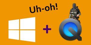 Windows + QuickTime = Uh-oh!