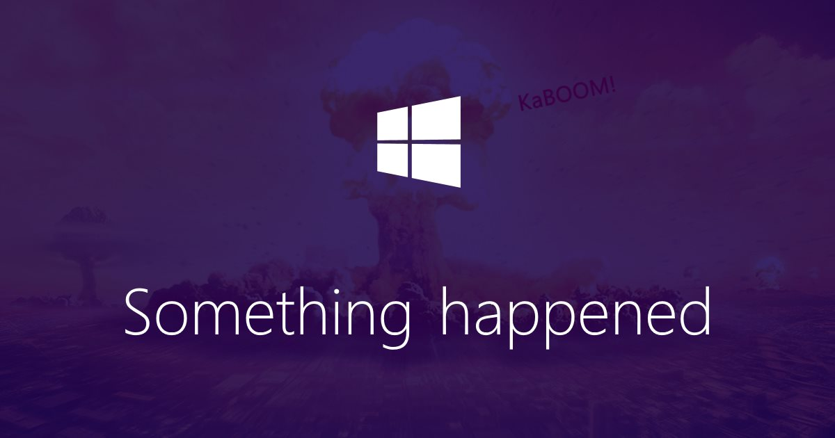 somethin-happened-failed.jpg