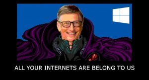 Windows 10 - All your internets are belong to us