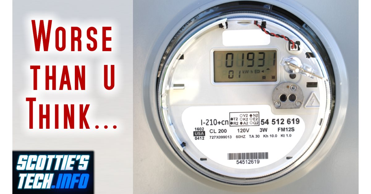 Smart Meters are worse than you think | Scottie's Tech Info