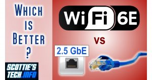 WiFi 6E vs 2.5 Gigabit Ethernet