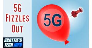5G Fizzles Out...