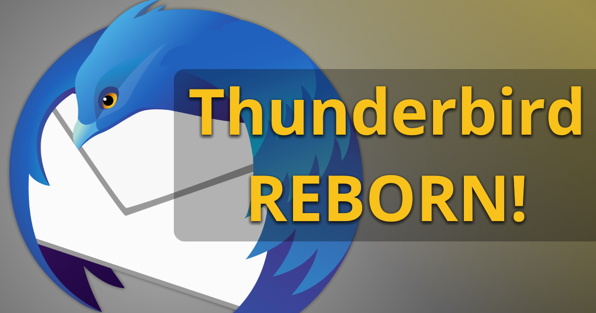 Thunderbird 78: Change is in the air, but don't panic!