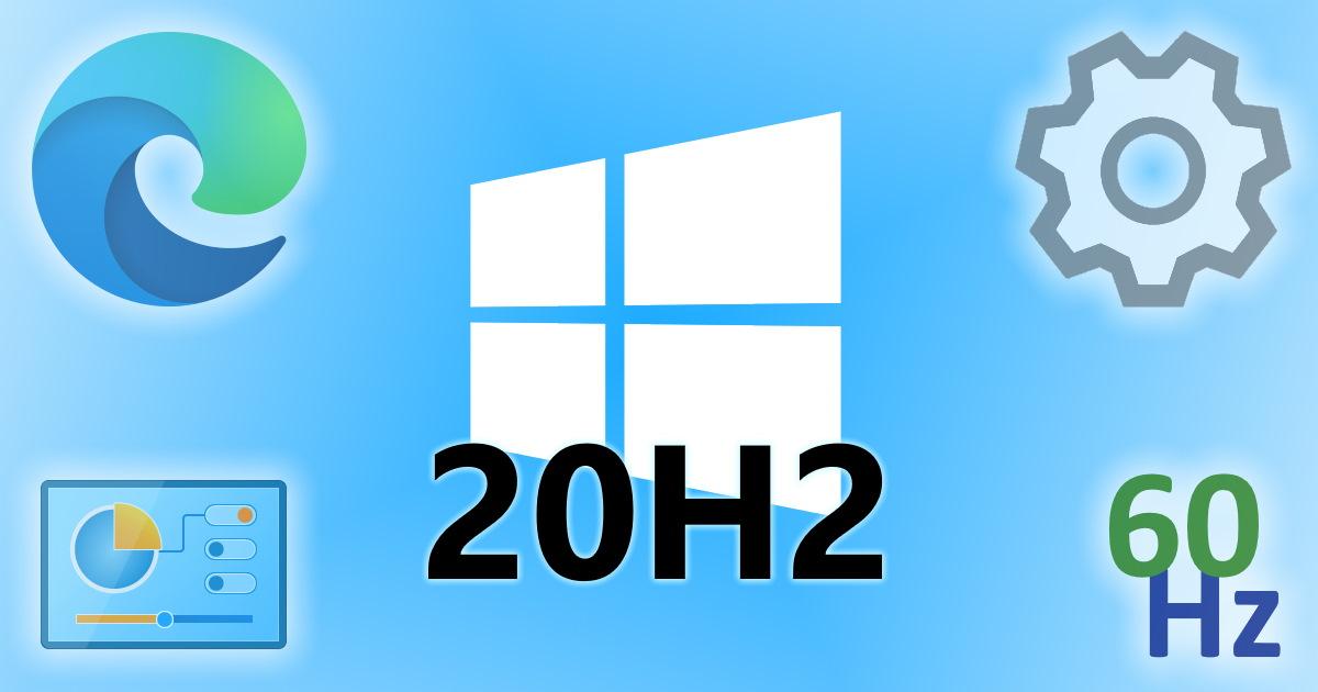 Windows 10 20H2: A very minor update