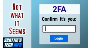 The Truth about 2FA