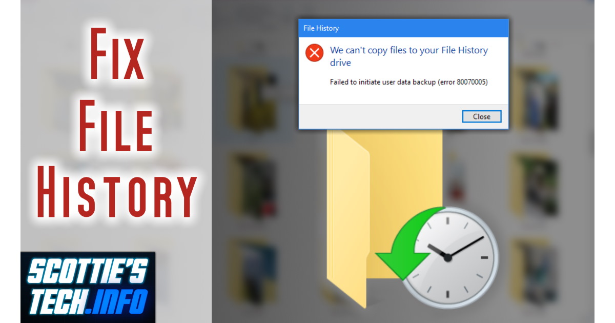 How to fix File History backup errors in Windows 10