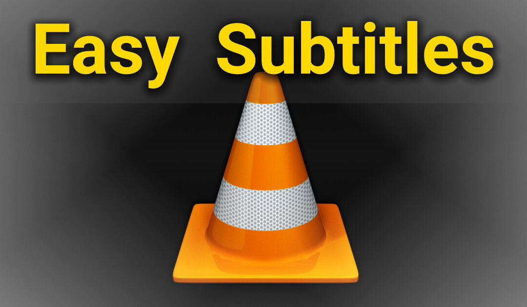 Missing subtitles in VLC? Solve it with a few clicks!