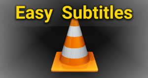 VLC Automatic Subtitles
