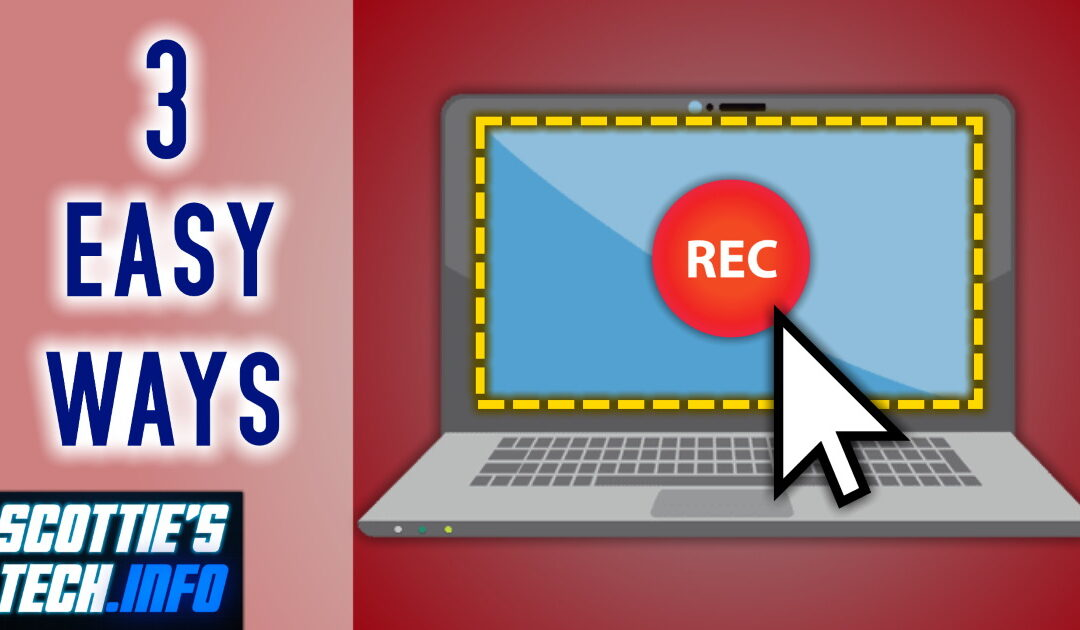 3 Easy ways to make screen recordings