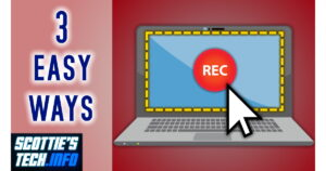 3 Easy Screen Recording methods